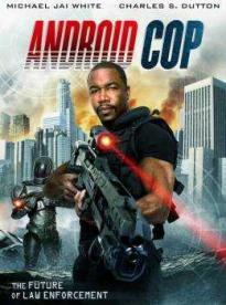 Film: Android Cop